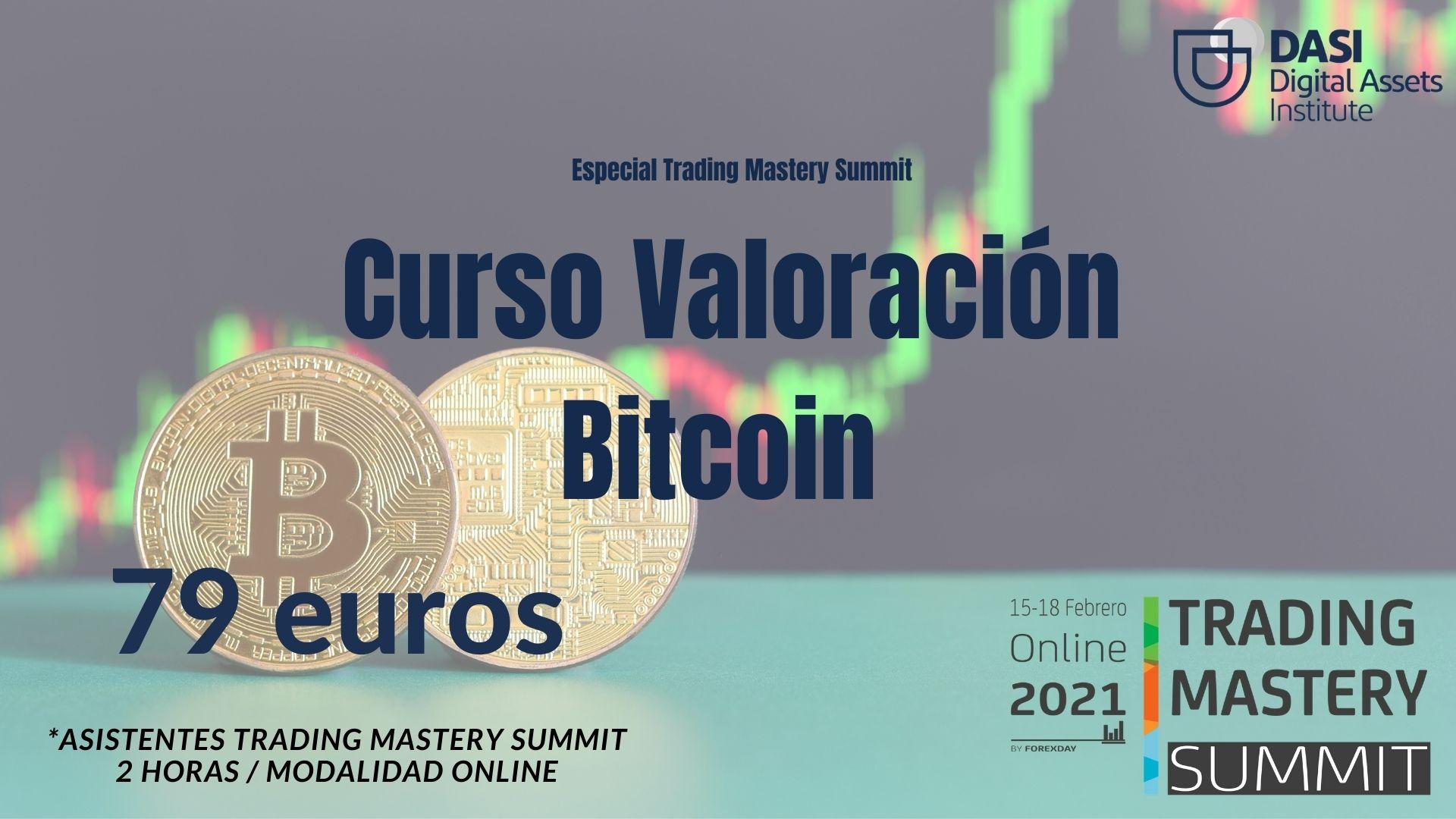 Trading Mastery SUMMIT – CURSO ESPECIAL VALORACIÓN CRIPTOACTIVOS